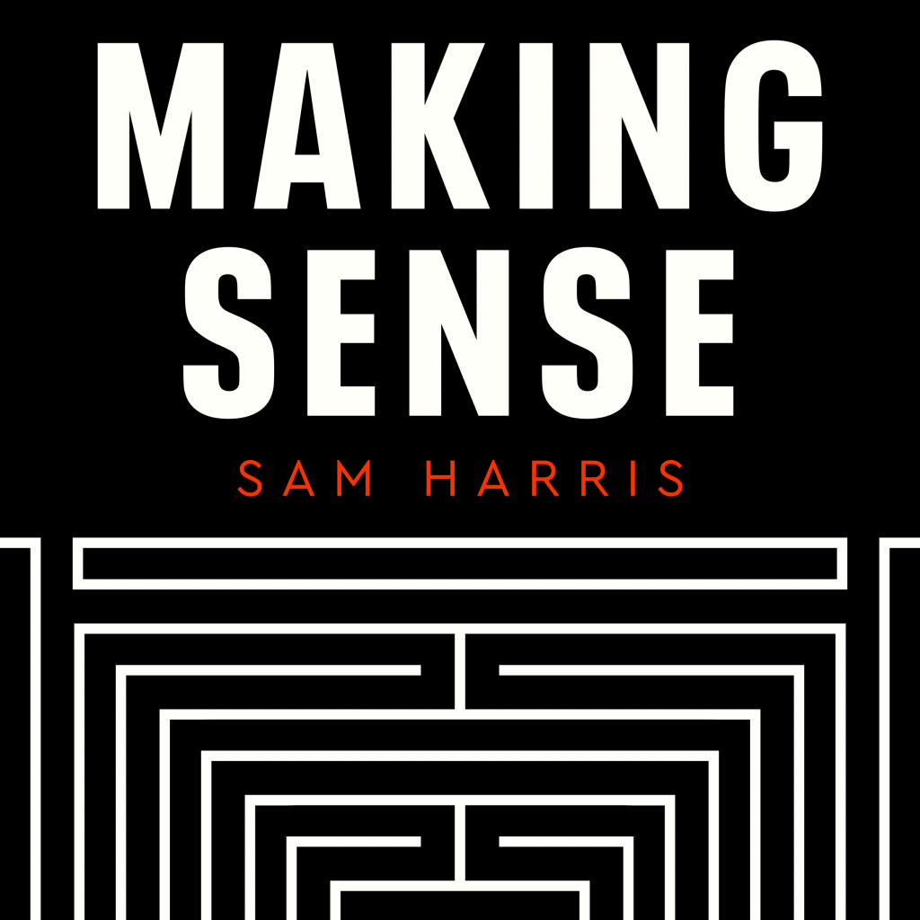 Beste Podcast Making Sense met Sam Harris