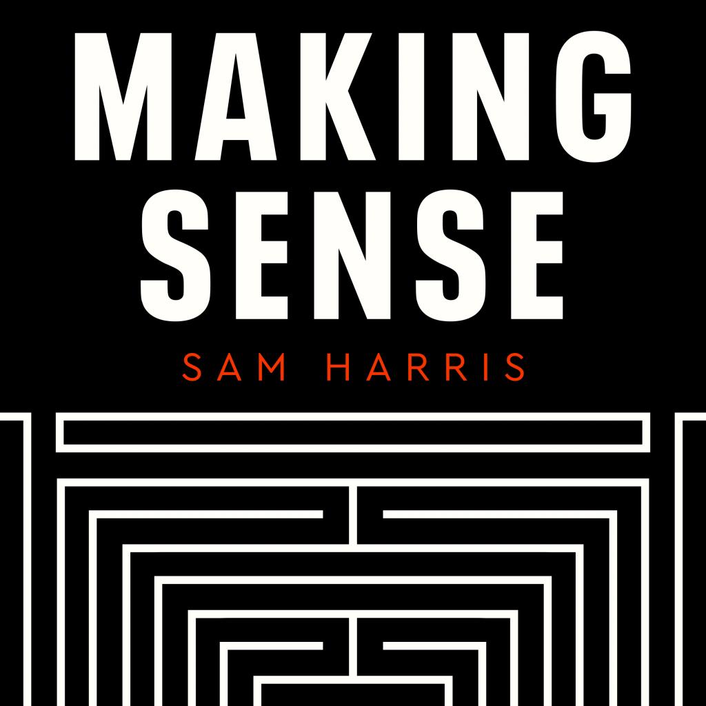 Beste Podcast Making Sense met Sam Harris